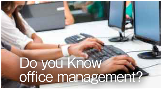 Do you know office management?